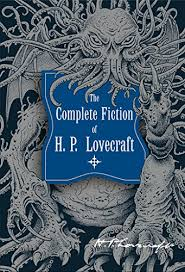 The Complete Fiction Of HP Lovecraft Knickerbocker Classics By H P