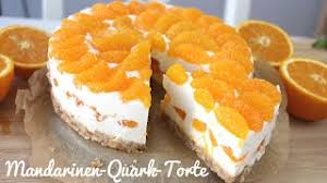 rezept mandarinen quark torte ohne backen kühlschranktorte tooootaaal lecker