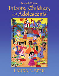 Infants Children And Adolescents 7th Edition