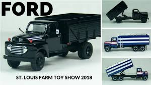 100 Toy Grain Trucks FORD Win At The 2018 St Louis Farm Show YouTube