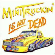 100 Mini Truck Scene Bakersfield Home Facebook