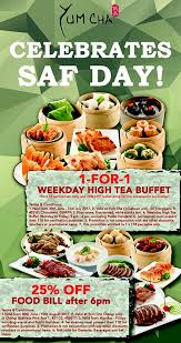 Last Day For 1 Any by 1 For 1 Weekday Yum Cha High Tea Buffet Ns50 Promotion 30th June
