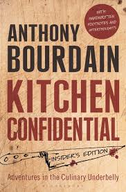 Kitchen Confidential Insider s Edition Anthony Bourdain
