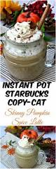 Starbucks Pumpkin Spice Scone Recipe by Instant Pot Starbucks Copy Cat Skinny Pumpkin Spice Latte Recipe