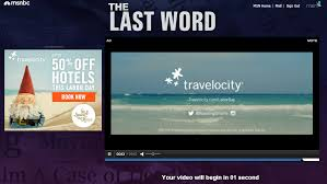 And The Ironic Thing Is When I Looked Up Lewis Black Online Video On MSNBC Had To Wait 15 Seconds For This Travelocity Commercial Play Out