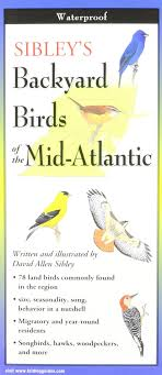 Sibleys Backyard Birds Of Mid Atlantic Foldingguides Mr David ... Sibleys Backyard Birds Wings And Feathers Pinterest Bird Grow These Native Plants So Your Can Feast Audubon Winter Feeding Tips For Happy And Healthy Pics Florida Wild Co Watching De My Life In A Northern Town Cedar Waxwing Birds Utah Google Search Weve Seen The Butterflies Butterflies Of New England Yok David Feeding At My Father Nature Bird Feeder Jacksonville Serenity Spell Attracting Creating Habitat For Wildlife Barn