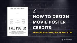 Every One Sheet Movie Poster Has ONE Thing In Common Its Called The Billing Block To Get It Youll Need A Credits