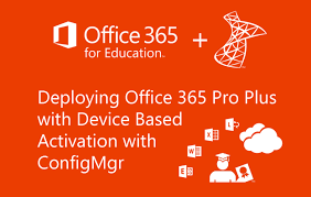 Step by Step Guide to Deploying fice 365 Pro Plus with Device