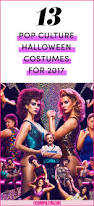 Tj Maxx Halloween Stuff by 13 Best Pop Culture Halloween Costumes For 2017