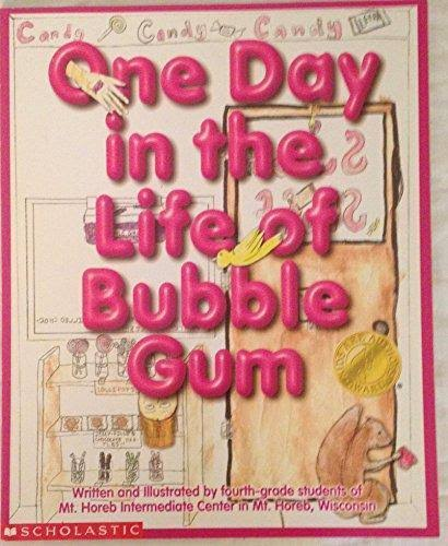 One Day in the Life of Bubble Gum [Book]