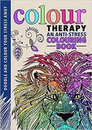 Buy Colour Therapy An Anti Stress Colouring Book Art Drawing Colourng Online At Low Prices In India