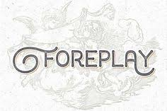 Check Out Foreplay By Artimasa On Creative Market
