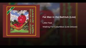 fat man in the bathtub live youtube