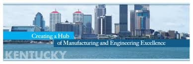 Kentucky Cabinet For Economic Development by Expansion Solutions Magazine Creating A Hub Of Manufacturing And