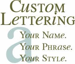 CUSTOM VINYL LETTERING Custom Vinyl Lettering Wording