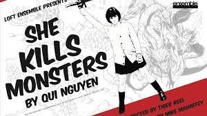 100 Loft Ensemble She Kills Monsters At By Kevin Meoak Kickstarter