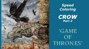 Coloring Tutorial Game Of Thrones Book Crow Part 2