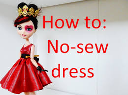 clothes tutorial easy no sew dress for your ever after high dolls