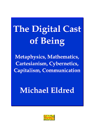 The Digital Cast Of Being Michael Eldred