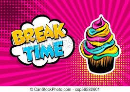 Comic Text Cupcake Break Time Pop Art