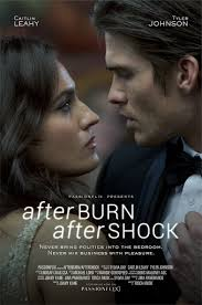 Afterburn Aftershock Movie Trailer PremierWatch The Official Starring Tyler Johnson And Caitlin Leahy Businesswoman Gia Rossi Is Determined To
