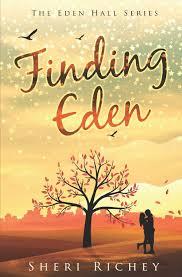Finding Eden: The Eden Hall Series: Sheri Richey ...