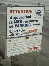 mont st michel photo mont st michel parking sign