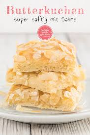 butterkuchen mit mandeln und sahne backen macht glücklich