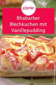 rezept für rhabarber blechkuchen mit vanillepudding