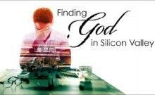 Finding God In Silicon Valley When Calls You Better Show Up