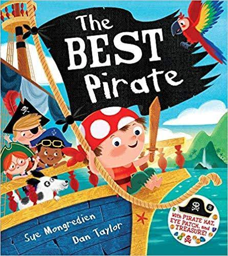 The Best Pirate: With Pirate Hat, Eye Patch, and Treasure! [Book]