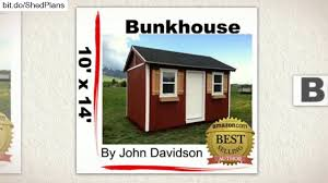 Tuff Shed Plans Download by Bunkhouse Plans 10 U0027 X 14 U0027 Bunkhouse Plans Kindle Edition Youtube