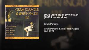 Drug Store Truck Drivin' Man (1973 Live Version) - YouTube The Best Of Byrds Greatest Hits Volume Ii Tidal Drug Store Truck Drivin Manthe Live At Fillmore West Byrds Lp Netherlands 2 Lps Laminated Gatefold Cover W Man By Gram Parsons Pandora Boston Tea Party Hymies Vintage Records September 2015 Ultimate 4cassette Boxed Set Columbia Legacy New Letras De Droguera Camin Fda Misoprostol Induction Sublingual Secure And Anonymous Woodstock Various Artists Cd Jun2009 Discs Cotillion Ebay At Sonic Studios In Hampstead Ny March 13 1973 Vinyl