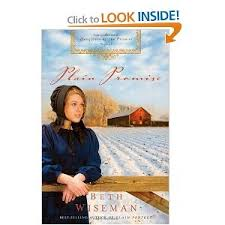 New Plain Promise Daughters Of The Series Book By Beth Wiseman Sadie Always Believed In Gods Promises But Can She Really Trust His Heart
