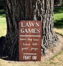 Lawn Games Are A Cute Idea For An Outdoor Wedding Love The Sign