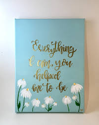 Everything I Am You Helped Me To Be Mothers Day Hand Lettered Canvas Quote Painting