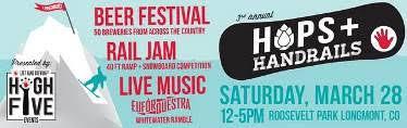 Hops Handrails Beer Fest & Rail Jam Downtown Longmont Events