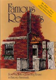 Mrs Wilkes Dining Room Menu by Famous Recipes From Mrs Wilkes U0027 Boarding House In Historic