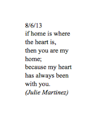If Home Is Where The Heart Then You Are My Because