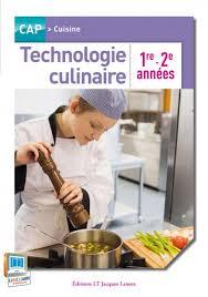 livre cap cuisine technologie culinaire 1re et 2e ées cap cuisine pochette