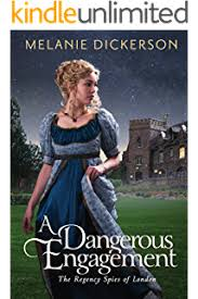 A Dangerous Engagement The Regency Spies Of London Book 3