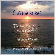 Quotes Etc Hawaiian Proverb Things Beachy Hawaiin