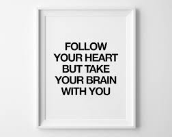 Follow Your Heart Quote Poster Print Typography Posters Home Wall Decor Motto