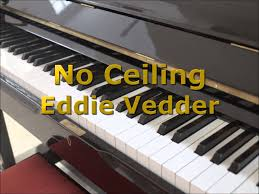 Eddie Vedder No Ceiling by No Ceiling Into The Wild Piano Cover Youtube