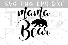 Mama Bear SVG DXF EPS PNG Illustrations Creative Market