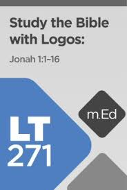 LT271 Study The Bible With Logos Jonah 1
