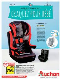 siege auto intermarché auchan craquez pour bébé cataloguespromo com