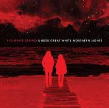 The White Stripes Under Great White Northern Lights Lyrics and