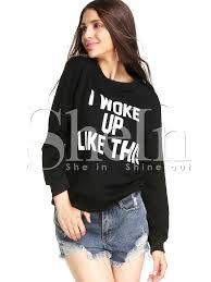 black long sleeve i woke up like this sweatshirts shein sheinside