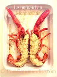 cuisiner homard congelé homard au monbazillac recette